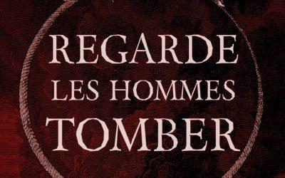 "REGARDE LES HOMMES TOMBER "" IMMERSION"""