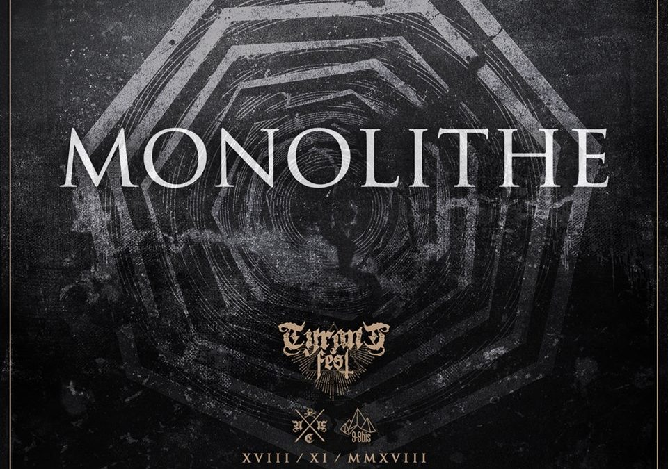 MONOLITHE will play at Tyrant Fest, North of France