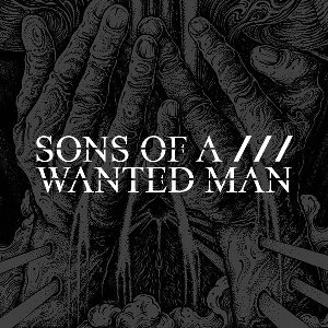 Sons of a wanted man